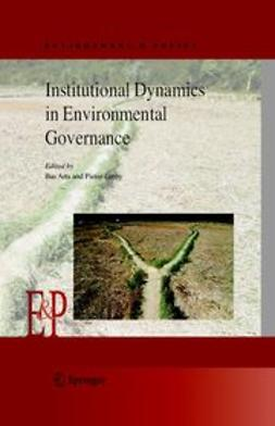 Arts, Bas - Institutional Dynamics in Environmental Governance, e-bok