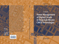 Power Management of Digital Circuits in Deep Sub-Micron CMOS Technologies