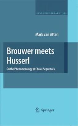 Atten, Mark - Brouwer meets Husserl, ebook