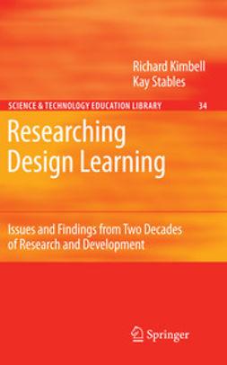 Kimbell, Richard - Researching Design Learning, e-kirja