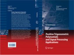 Dumitrescu, Bogdan - Positive Trigonometric Polynomials and Signal Processing Applications, e-bok