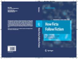 Voltolini, Alberto - How Ficta Follow Fiction, ebook