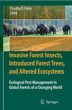 Paine, Timothy D. - Invasive Forest Insects, Introduced Forest Trees, and Altered Ecosystems, e-bok