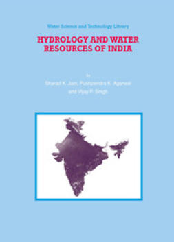 Agarwal, Pushpendra K. - Hydrology and Water Resources of India, e-kirja