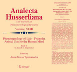 Tymieniecka, Anna-Teresa - Phenomenology of Life from the Animal Soul to the Human Mind, e-kirja
