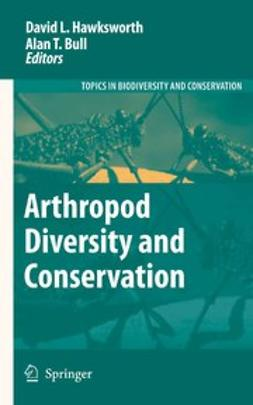 Bull, Alan T. - Arthropod Diversity and Conservation, ebook