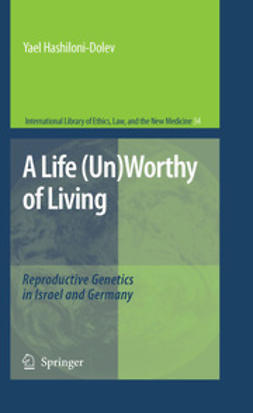 Hashiloni-Dolev, Yael - A Life (Un)Worthy of Living, ebook