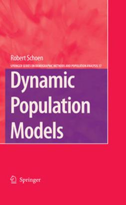 Schoen, Robert - Dynamic Population Models, e-kirja