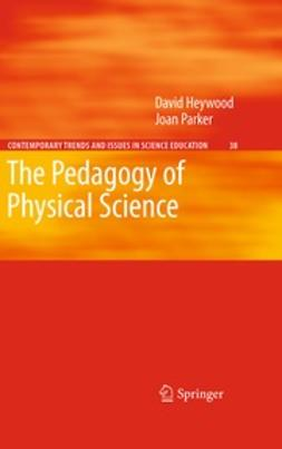 , David  Heywood - The Pedagogy of Physical Science, ebook