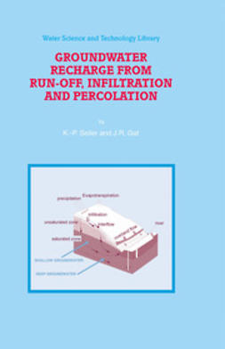 GAT, J.R. - Groundwater recharge from run-off, infiltration and percolation, e-kirja
