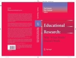 Depaepe, Marc - Educational Research: Why 'What Works' Doesn't Work, e-bok