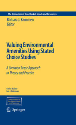 Kanninen, Barbara J. - Valuing Environmental Amenities Using Stated Choice Studies, ebook