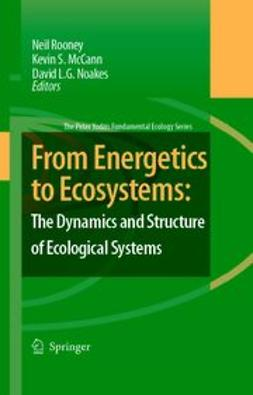 McCann, K. S. - From Energetics to Ecosystems: The Dynamics and Structure of Ecological Systems, ebook