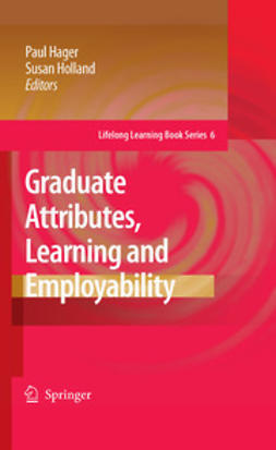 Hager, Paul - Graduate Attributes, Learning and Employability, ebook