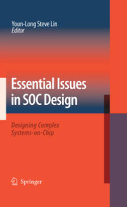Lin, Youn-Long Steve - Essential Issues in SOC Design, ebook