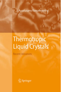 Ramamoorthy, Ayyalusamy - Thermotropic Liquid Crystals, ebook