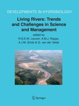 Leuven, R. S. E. W. - Living Rivers: Trends and Challenges in Science and Management, ebook