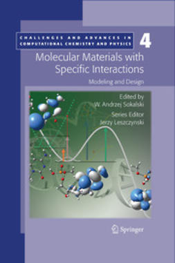 Sokalski, W. Andrzej - Molecular Materials with Specific Interactions – Modeling and Design, ebook