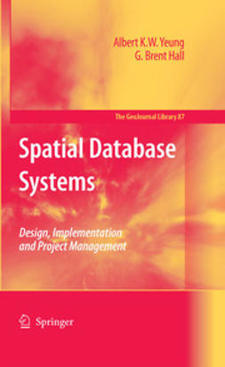 Hall, G. Brent - Spatial Database Systems, e-bok