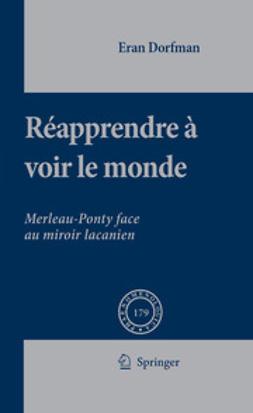 Dorfman, Eran - Réapprendre á Voir Le Monde, ebook