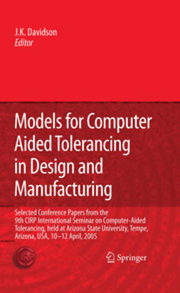 Davidson, Joseph K. - Models for Computer Aided Tolerancing in Design and Manufacturing, e-bok