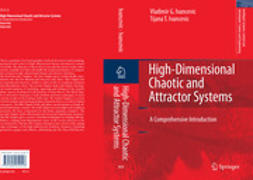 Ivancevic, Tijana T. - High-Dimensional Chaotic and Attractor Systems, ebook