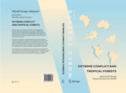 Abe, Ken-Ichi - Extreme Conflict and Tropical Forests, e-bok