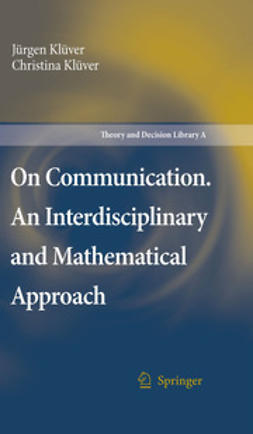 Klüver, Christina - On Communication. An Interdisciplinary and Mathematical Approach, ebook