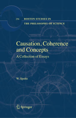 Spohn, Wolfgang - Causation, Coherence, and Concepts, ebook