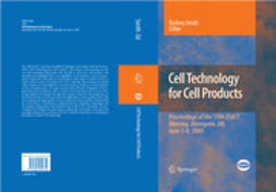 Smith, Rodney - Cell Technology for Cell Products, e-kirja