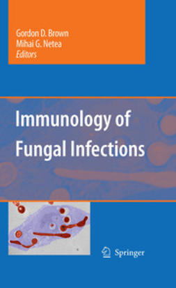 Brown, Gordon D. - Immunology of Fungal Infections, ebook