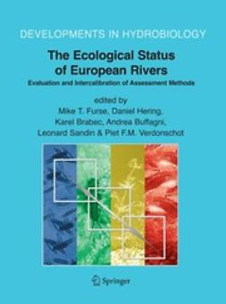 Brabec, Karel - The Ecological Status of European Rivers: Evaluation and Intercalibration of Assessment Methods, ebook