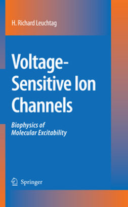 Leuchtag, H. Richard - Voltage-Sensitive Ion Channels, ebook