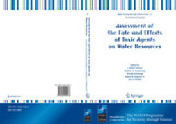 Ambrose, Robert B. - Assessment of the Fate and Effects of Toxic Agents on Water Resources, ebook