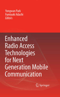 Adachi, Fumiyuki - Enhanced Radio Access Technologies for Next Generation Mobile Communication, ebook