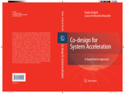 Mourelle, Luiza De Macedo - Co-design for System Acceleration, e-bok