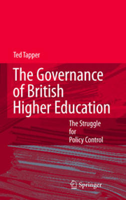 Tapper, Ted - The Governance of British Higher Education, ebook