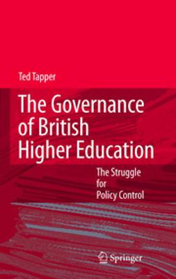 Tapper, Ted - The Governance of British Higher Education, e-bok
