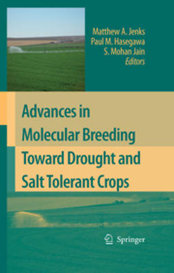 Hasegawa, Paul M. - Advances in Molecular Breeding Toward Drought and Salt Tolerant Crops, ebook
