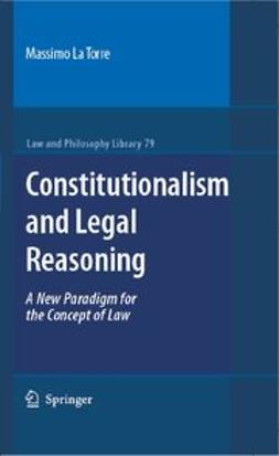 Torre, Massimo La - Constitutionalism and Legal Reasoning, ebook