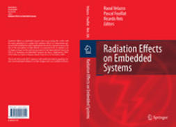 FOUILLAT, PASCAL - Radiation Effects on Embedded Systems, e-kirja