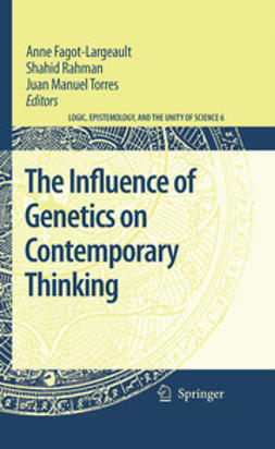 Fagot-Largeault, Anne - The Influence of Genetics on Contemporary Thinking, e-bok