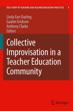 Clarke, Anthony - Collective Improvisation in a Teacher Education Community, e-kirja