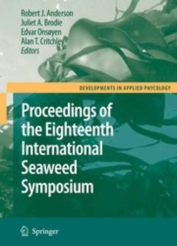 Anderson, Robert - Eighteenth International Seaweed Symposium, e-kirja