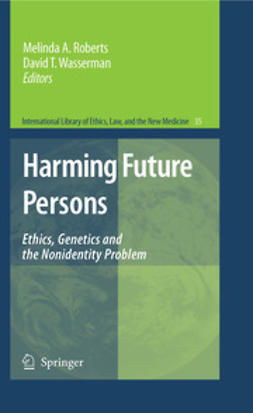 Roberts, Melinda A. - Harming Future Persons, ebook