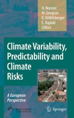 Grosjean, Martin - Climate Variability, Predictability and Climate Risks, ebook