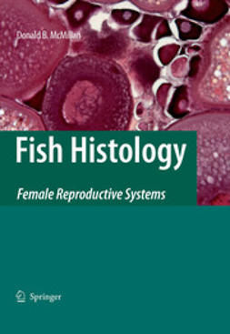 McMillan, Donald B. - Fish Histology, ebook
