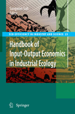 Suh, Sangwon - Handbook of Input-Output Economics in Industrial Ecology, ebook