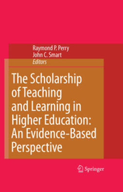 Perry, Raymond P. - The Scholarship of Teaching and Learning in Higher Education: An Evidence-Based Perspective, e-kirja