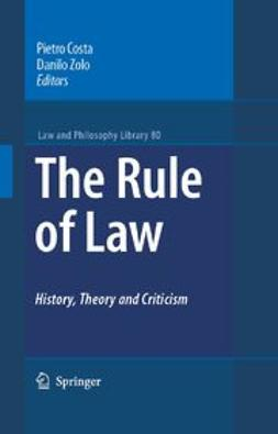 Costa, Pietro - The Rule of Law History, Theory and Criticism, ebook
